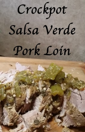 Crockpot Salsa verde pork loin