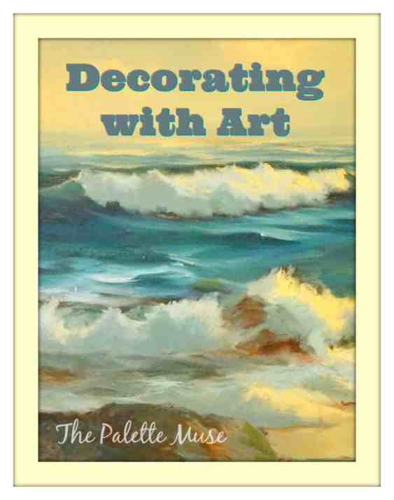 Decorating with Art - An Insider Secret