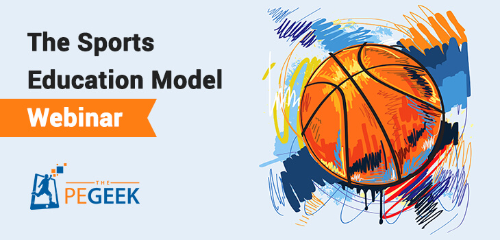 The Sports Education Model Webinar