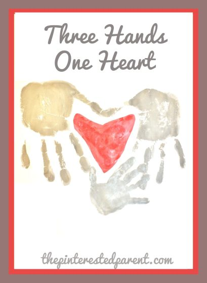Three Hands One Heart Handprint Craft - a sweet gift for the family - mom, dad & child