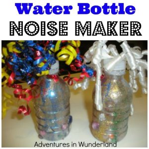 Water Bottle Noise Makers by Adventures in Wunderland