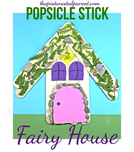 Popsicle Stick Fairy House Nature Craft - Kid's Arts & Crafts.