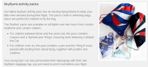 BA's flight packs are a big hit.