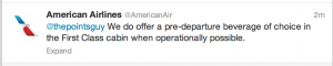 "American Airlines explained that drinks are served ""when operationally possible."""