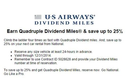 Get 4X Dividend miles for National car rental, plus a 25% discount.