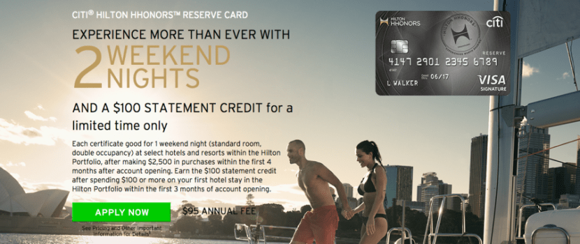 Earn 2 free weekend nights and Gold status with the Citi Hilton Reserve Card.