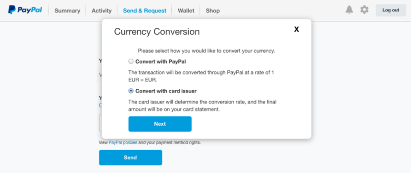 When paying with foreign currency on PayPal, ALWAYS select