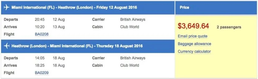 Miami (MIA) to London (LHR) in business class on British Airways for $3,650 (two passengers).