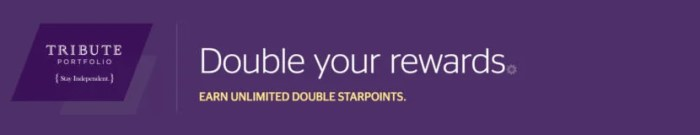 Earn double points at Starwood Tribute Portfolio properties.