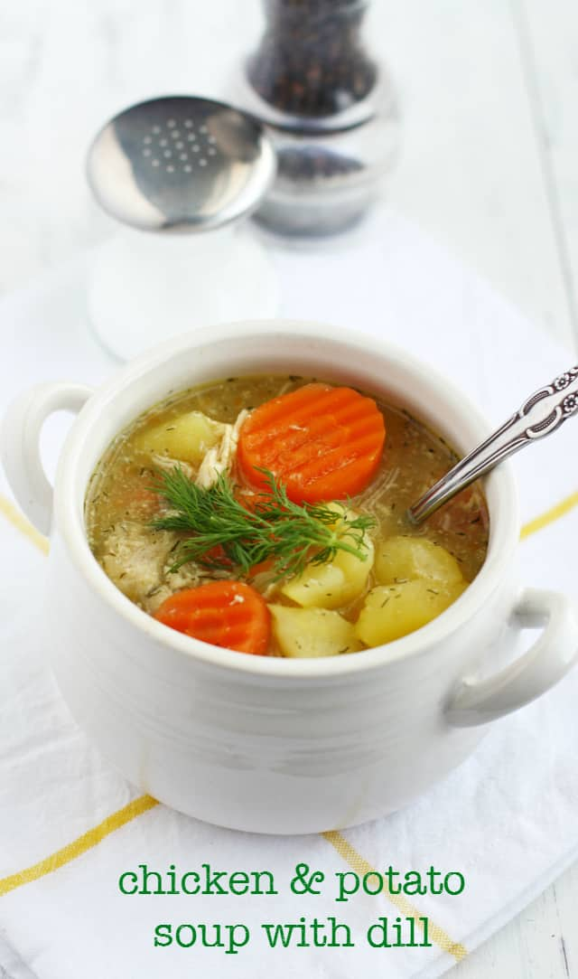Chicken and Potato Soup with Dill. - The Pretty Bee