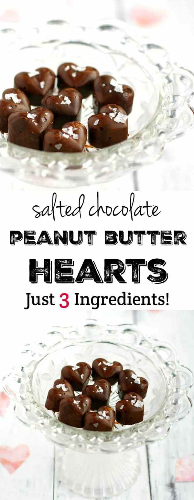 These salted chocolate peanut butter hearts couldn't be any easier or any tastier! Just 3 ingredients, and you'll have a batch of these for Valentine's day!