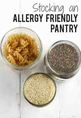 How to stock an allergy free pantry. Lots of great information for those who are new to eating gluten free, dairy free, nut free, top 8 free, etc. #foodallergies