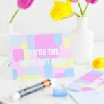 #ProperPrintables \\ Pastel Printable Mother's Day Card