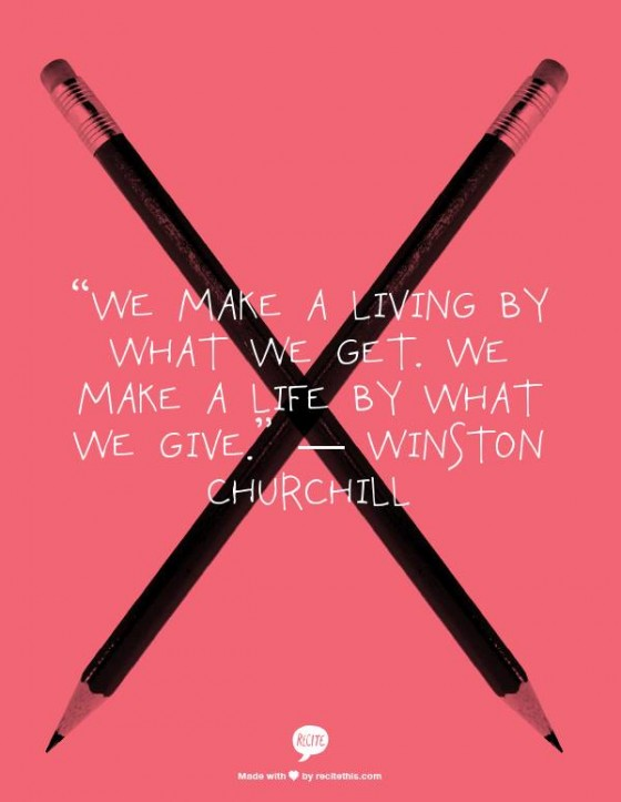 thereafterish, life inspo, Winston Churchill quote, Make a living by what we get make a life by what we give quote,
