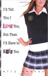 I'd tell you I love you but I'd have to kill you