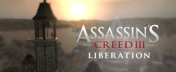 Assassin's Creed: Liberation The Verdict
