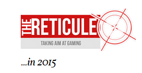 The Reticule in 2015