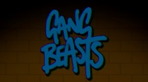 Gang Beasts Online Beta – Quick Hit Impressions