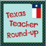 Guest Blog on Texas Teacher Round-up