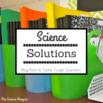 Science Solutions {Making Small Groups}