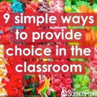 9 Simple Ways to Provide Choice in Your Classroom