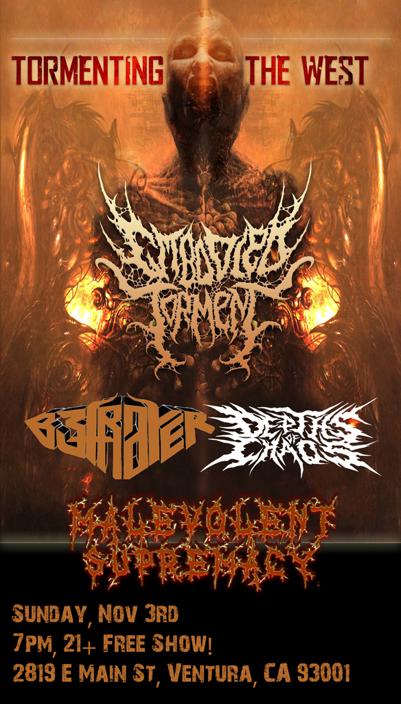 2013-11-03 - Embodied Torment, Betrayer, Depths of Chaos, Malevolent Supremacy