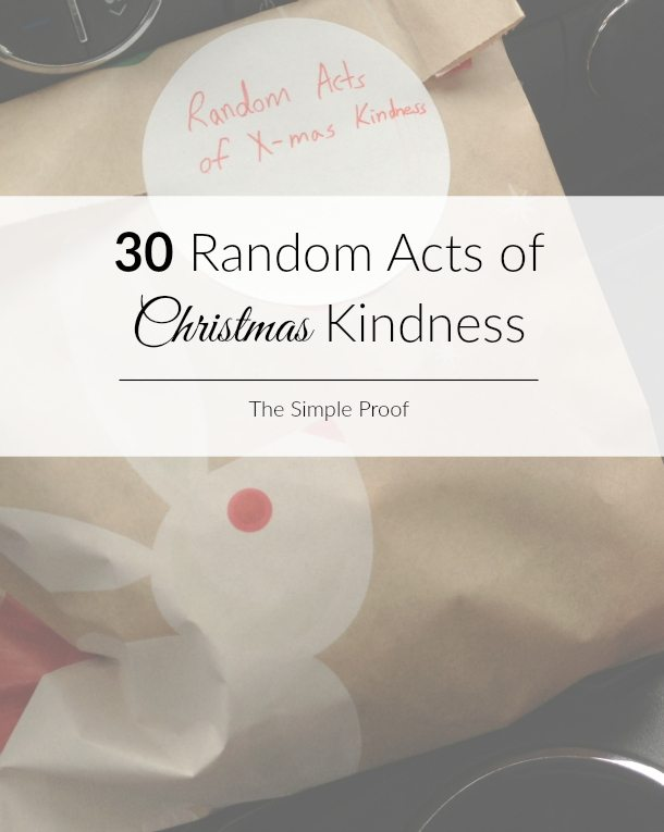 30 Random Acts of Christmas Kindness   The Simple Proof Christmas