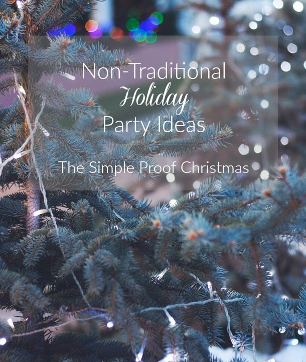 Holiday Party Ideas | The Simple Proof Christmas