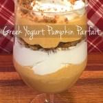 Festive Fall Greek Yogurt Pumpkin Parfait