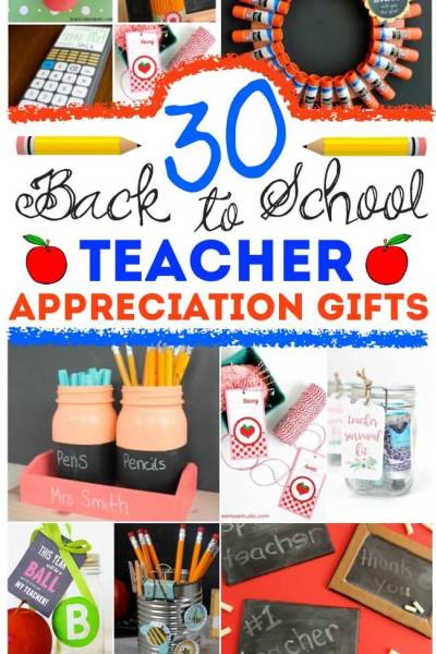 30 Fun & Frugal DIY Teacher Appreciation Gifts