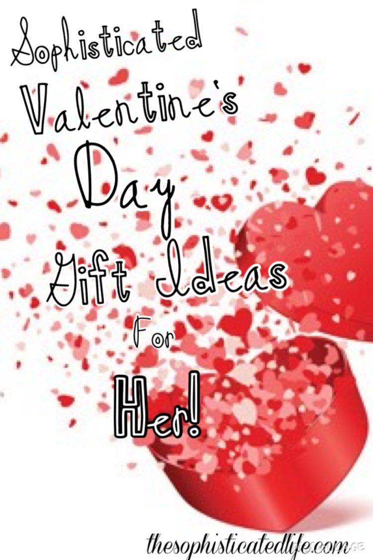 Sophisticated valentine 39 s day gift ideas for her for Gifts for her valentines day