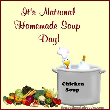 It's National Homemade Soup Day