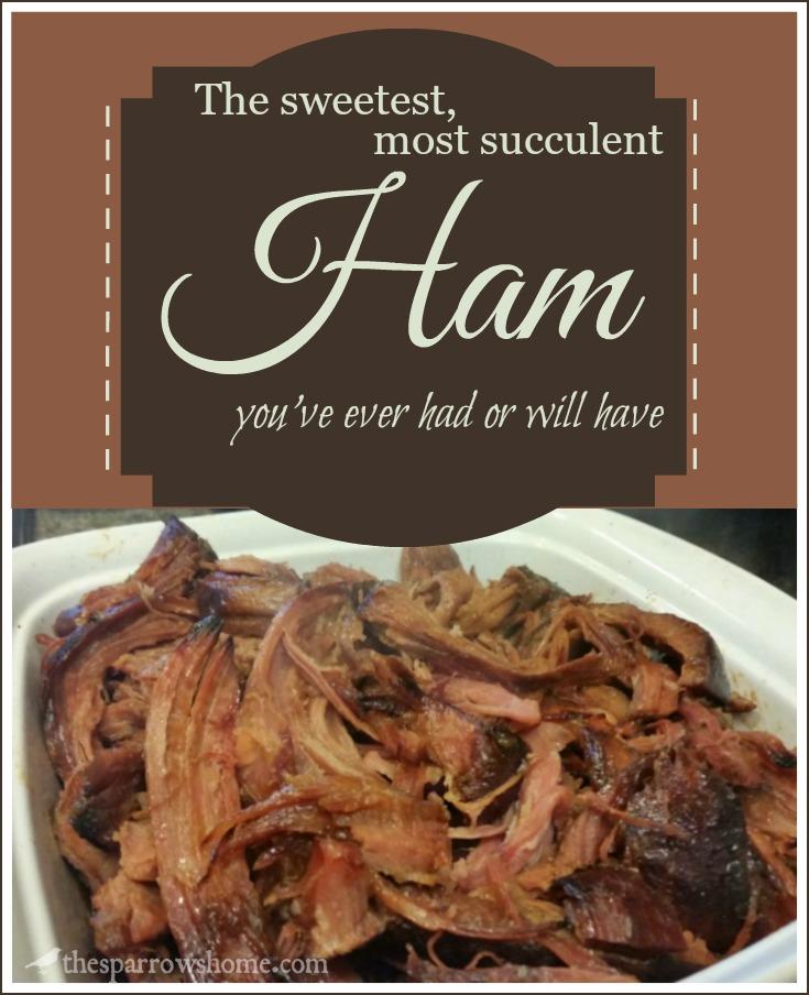 Sweet, Succulent Ham