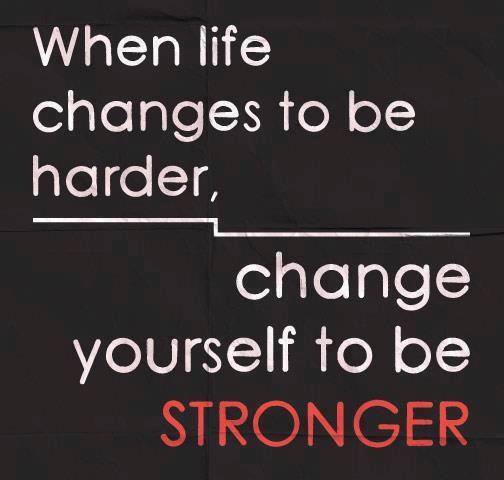Change to be stronger