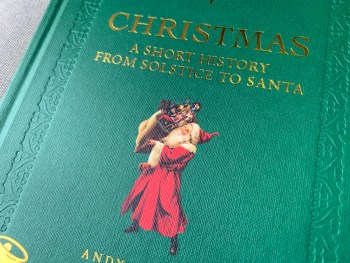 "Book Review: Andy Thomas's Christmas History ""From Solstice to Santa"""