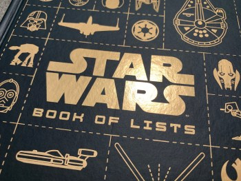 "Review: ""Star Wars Book of Lists"" Catalogs a Galaxy Far, Far Away"