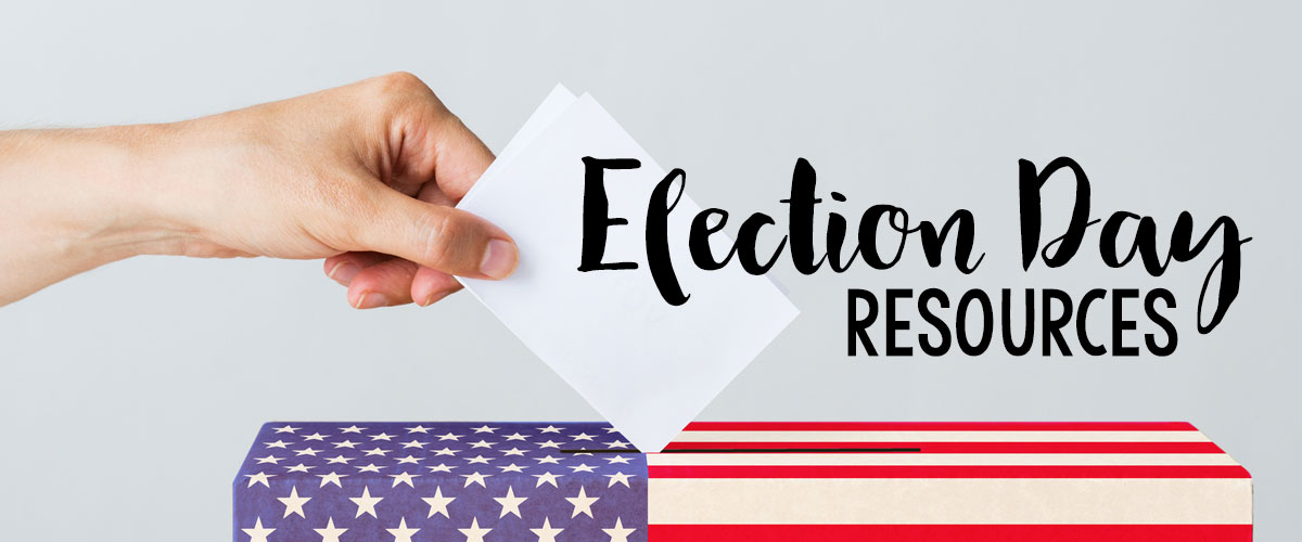 Election Day Resources