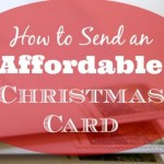 How to Send an Affordable Christmas Card – Day 4
