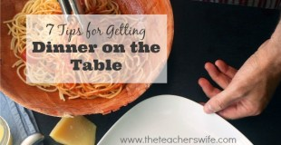 7 Tips for Getting Dinner on the Table