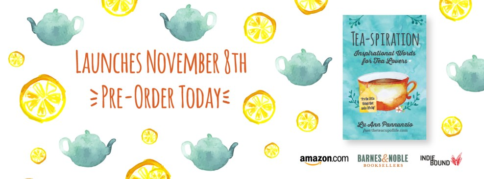 Tea-spiration Pre-Order Today