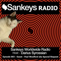 SANKEYS WORLDWIDE RADIO HOSTED BY DARIUS SYROSSIAN