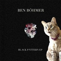 BEN BOHMER | BLACK PATTERN EP (BADE RECORDS)
