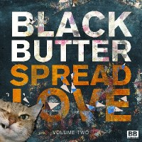ALBUM REVIEW: BLACK BUTTER SPREAD LOVE VOL 2