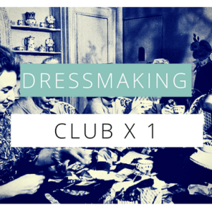 dressmaking club- single session