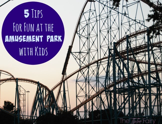 Five Tips for Fun at the Amusement Park with Kids #BBBestSummerEver #ad @bananaboat | The TipToe Fairy