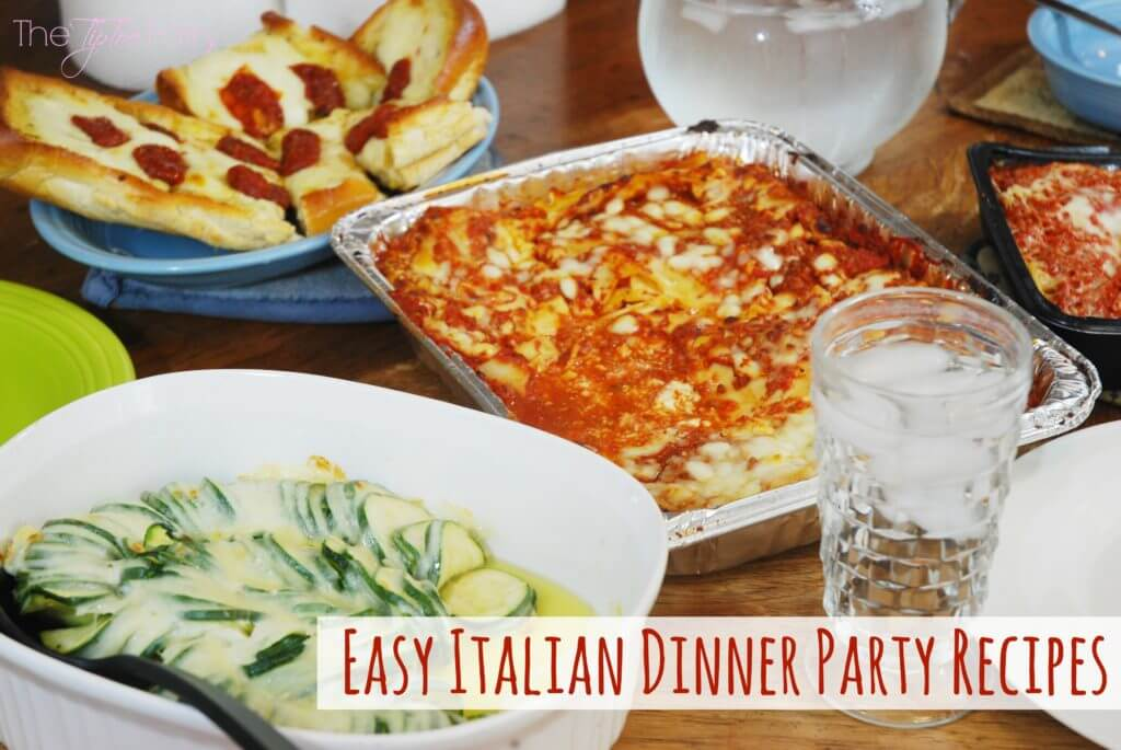 Italian dinner party recipes the tiptoe fairy for Easy entree recipes dinner party