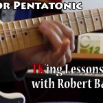 TKing Lessons w Robert Baker - E Minor Pentatonic Riff