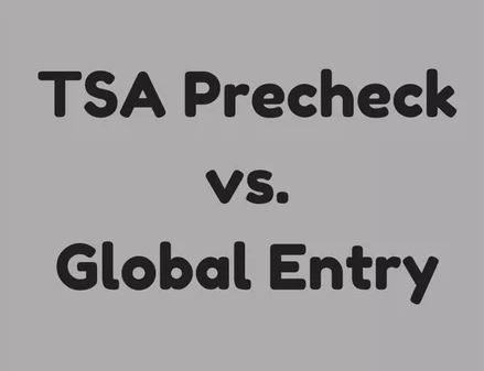 TSA Precheck vs. Global Entry: Which Is Best For You?