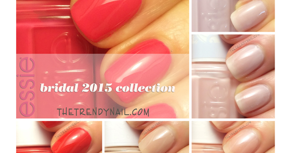 BRIDES TO BE: ESSIE BRIDAL 2015 COLLECTION