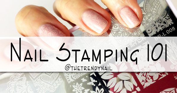 How-To Guide: Nail Stamping 101